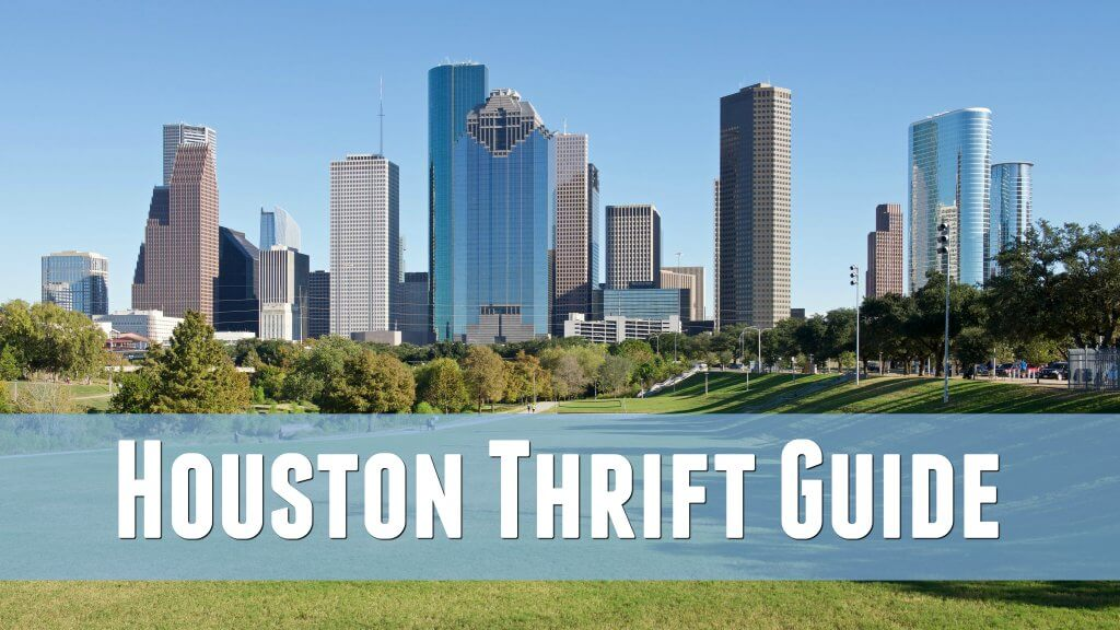 Houston Thrift Guide