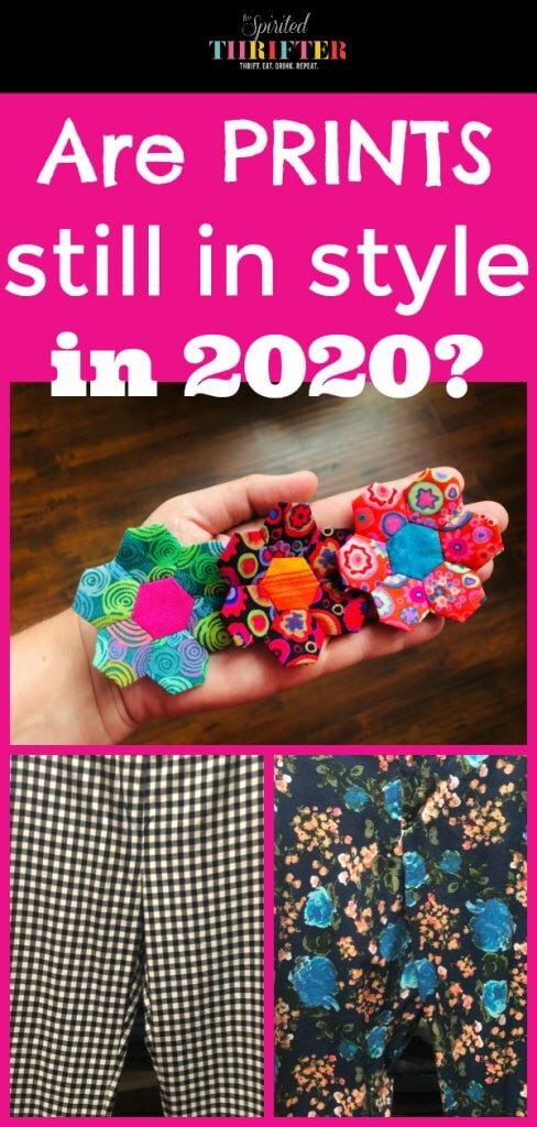 "Pin graphic for ""Are Prints Still in Style in 2020?"" by The Spirited Thrifter"